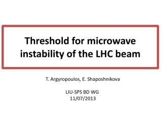 Threshold for microwave instability of the LHC beam