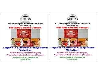 MIT's Heritage of the Arts of South Asia mithas Fall 2009 Carnatic Concert
