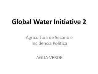 Global Water Initiative 2