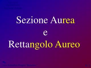 Sezione Au rea e Retta ngolo Aureo
