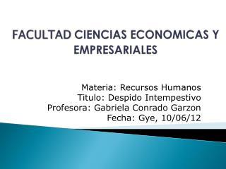 FACULTAD CIENCIAS ECONOMICAS  Y EMPRESARIALES