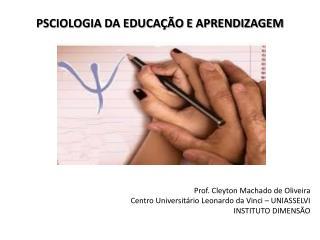 PSCIOLOGIA DA EDUCAÇÃO E APRENDIZAGEM
