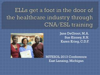 ELLs get a foot in the door of the healthcare industry through CNA/ESL training