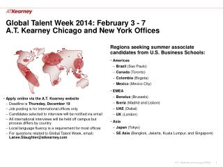 Global Talent Week  2014: February 3 - 7 A.T. Kearney  Chicago and New York  Offices