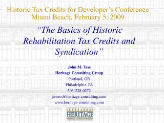 Historic Tax Credits for Developer s Conference Miami Beach, February 5, 2009