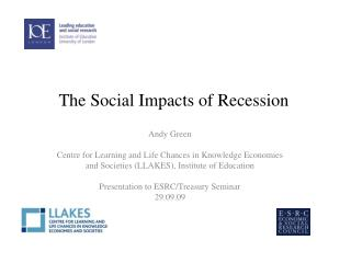 The Social Impacts of Recession