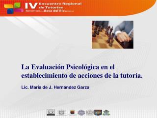 La Evaluación Psicológica en el establecimiento de acciones de la tutoría.