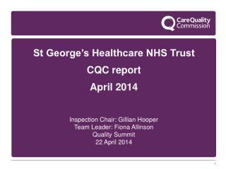 St George's Healthcare NHS Trust CQC report April 2014