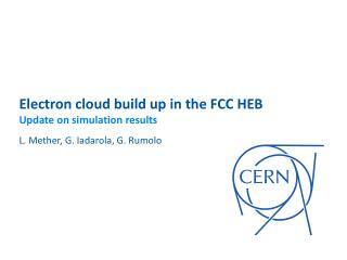 Electron cloud  build up in the FCC  HEB Update on simulation results