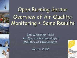 Open Burning Sector . Overview of Air Quality: Monitoring + Some Results