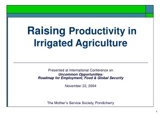 Raising Productivity in Irrigated Agriculture