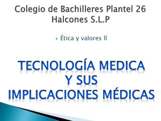 Colegio de Bachilleres Plantel 26 Halcones S.L.P