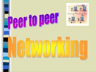 Peer to peer