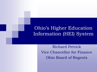 Ohio's Higher Education Information (HEI) System