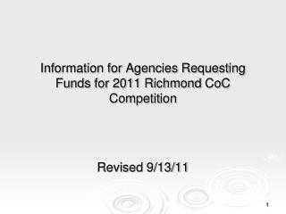 Information for Agencies Requesting Funds for 2011 Richmond  CoC  Competition