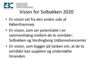Vision for Solbakken 2020