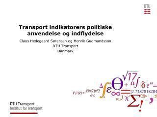 Transport  indikatorers politiske anvendelse og indflydelse