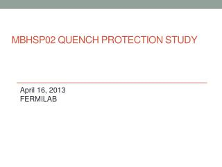 MBHSP02 Quench Protection Study