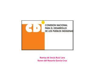 Ramzy de Jesús Ruiz Lara Karen del Rosario García Cruz