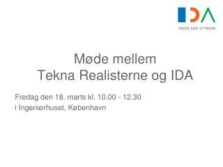 Møde mellem  Tekna Realisterne og IDA