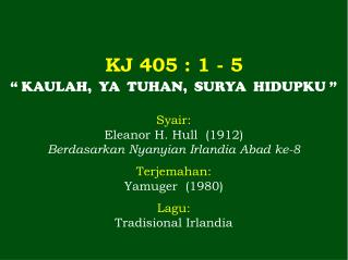 KJ 405 : 1 - 5