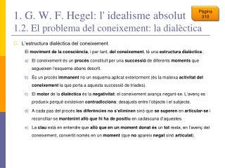 1. G. W. F. Hegel: l' idealisme absolut 1.2. El problema del coneixement: la dialèctica