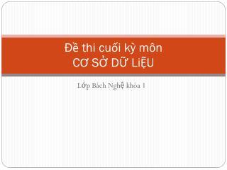 Đề thi cuối kỳ môn CƠ SỞ DỮ L i ỆU