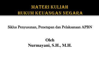Materi Kuliah Hukum Keuangan  Negara