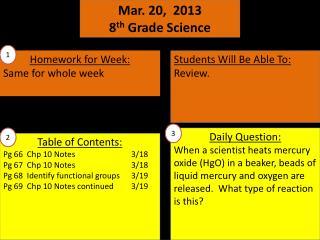 Mar.  20 ,   2013 8 th  Grade Science