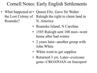 Cornell Notes: Early English Settlements