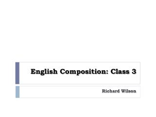 English Composition: Class 3