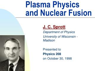 Plasma Physics and Nuclear Fusion