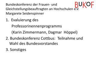 Evaluierung des  Professorinennenprogramms      (Karin Zimmermann, Dagmar   Höppel )