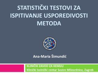 Statistički testovi za ispitivanje usporedivosti metoda