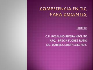 COMPETENCIA EN TIC PARA DOCENTES