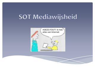 SOT Mediawijsheid