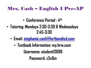 Mrs. Cash – English I Pre-AP