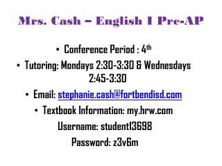 Mrs. Cash � English I Pre-AP
