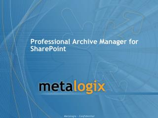 Professional Archive Manager for SharePoint