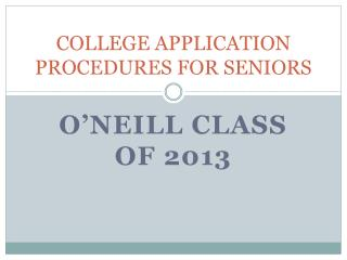 COLLEGE APPLICATION PROCEDURES FOR SENIORS