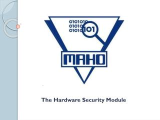 The Hardware Security Module