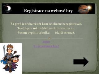 Registrace na webové hry