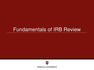 Fundamentals of IRB Review