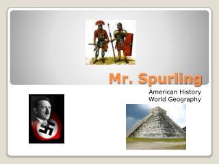 Mr .  Spurling