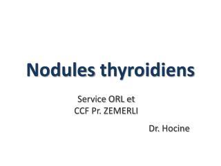 Nodules  thyroidiens