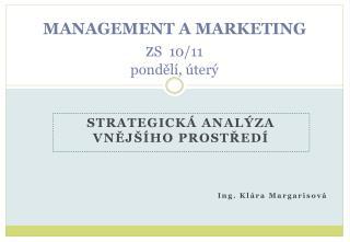 MANAGEMENT A  MARKETING  z S   10/11 pondělí, úterý