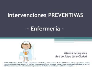 Intervenciones PREVENTIVAS - Enfermería -