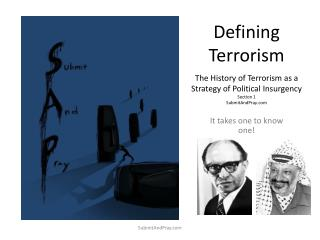 Defining Terrorism  The History of Terrorism as a Strategy of Political Insurgency Section 1 SubmitAndPray.com