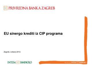 EU  sinergo  krediti iz CIP programa