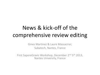 News & kick-off of the comprehensive review editing